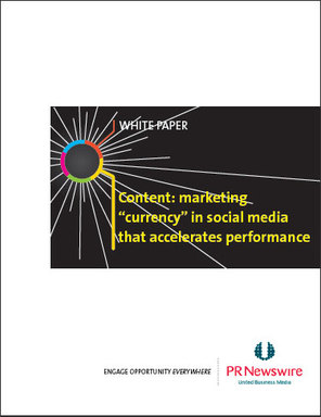 PR Newswire's New White Paper, Content: Marketing Currency That Accelerates Performance