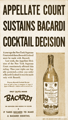 "75th anniversary of New York Appellate Court sustaining BACARDI cocktail case decision that a ""BACARDI cocktail must be made with BACARDI"" rum; 1937 advertising in the U.S."