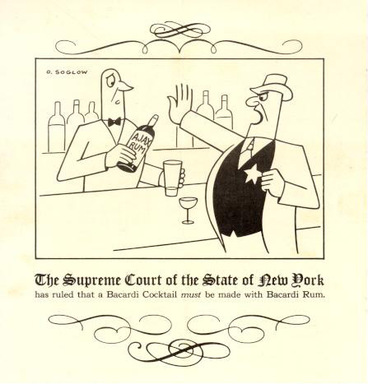 It's your right! 75 years ago, the NY Supreme Court rules there is only one way to make your favorite BACARDI cocktail – with BACARDI rum; 1940s advertising in the U.S.