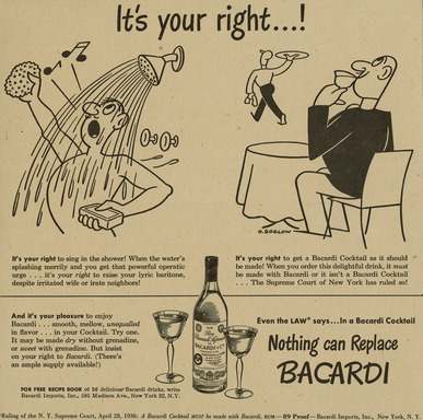 1930s ad showcasing the Supreme Court of New York's ruling giving patrons the right to enjoy BACARDI rum when asked for by name. Nothing can replace BACARDI rum.
