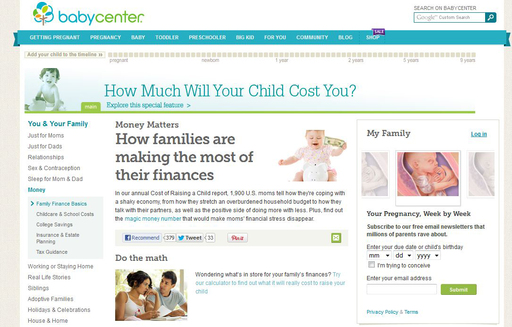 BabyCenter.com released its 2012 U.S. Cost of Raising a Child report, which examines the profound impact of the economy on families.
