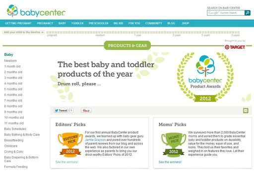 BabyCenter.com, the #1 pregnancy and parenting destination worldwide, announced today the winners of its first annual BabyCenter Product Awards and a new Products & Gear Channel.