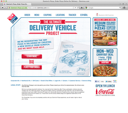 Domino's fans and consumers who visit ultimatedeliveryvehicle.com beginning today,  can submit their ideas or designs as Domino's sets out  to create the Ultimate Delivery Vehicle.