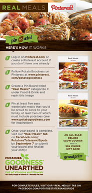 Enter our Real Meals: Pin to Win Pinterest contest between now and Oct. 31st for a chance to win!
