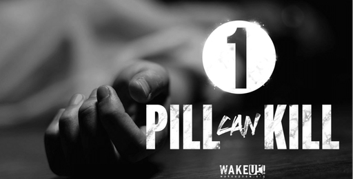 One pill CAN kill.  WakeUpNow.org