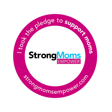 I took the StrongMoms Empower pledge to empower moms.