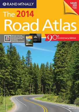 Rand McNally's 2014 Road Atlas is its 90th Edition