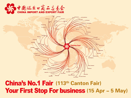 China's No.1 Fair, Your First Stop For business – 113th Canton Fair