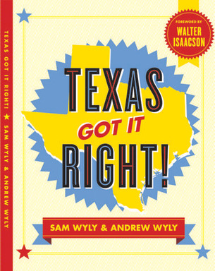 Texas Got It Right! Book Cover Image