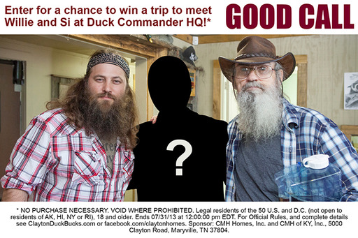 Enter for a chance to win a trip to Duck Commander Headquarters to meet Willie and Si