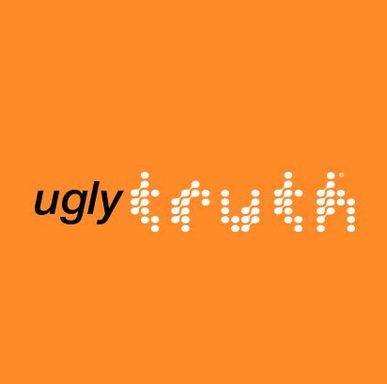"ugly truth"" reveals sets of thought-provoking facts, designed to illicit responses to how the tobacco industry characterizes potential customers and how it develops its products."