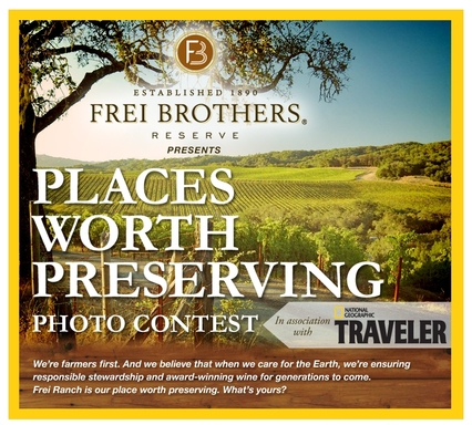 Frei Brothers Reserve, in Association with National Geographic Traveler, Launches Places Worth Preserving: a Photo Contest Focused on Preservation