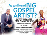 Are you the next big gospel artist?