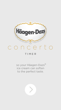 The Häagen-Dazs brand introduces the Concerto Timer mobile app, which entertains users with a two minute Bach concerto while they wait for their ice cream to soften to the perfect consistency.