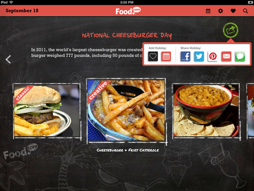 Both classic and creative recipes are offered for each food holiday in Food.com's Every Day Is a Food Holiday app, in which users can easily share via social media channels.