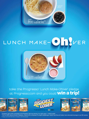 Take the Progresso Lunch Make-Oh!ver pledge at progresso.com and you could win a trip to a Biggest Loser resourt in Malibu, CA.