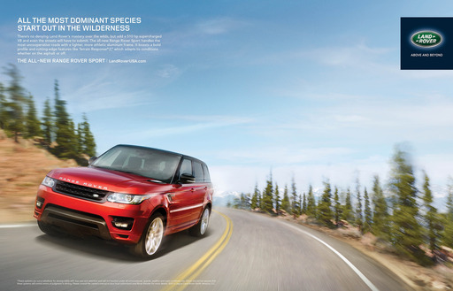 "Land Rover North America announced the details of its global advertising and marketing campaign, ""Driven to Another Level,""  for the all-new 2014 Range Rover Sport on September 6, 2013."