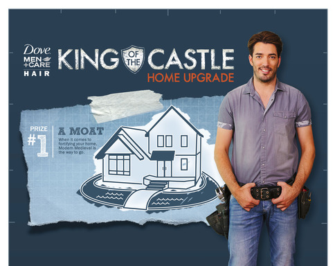 Together with home improvement expert Jonathan Scott, Dove® Men+Care™ Hair is inviting men everywhere to enter the ''King of the Castle Home Upgrade'' contest and share why they would like to improve their homes for the chance to win a strong home upgrade
