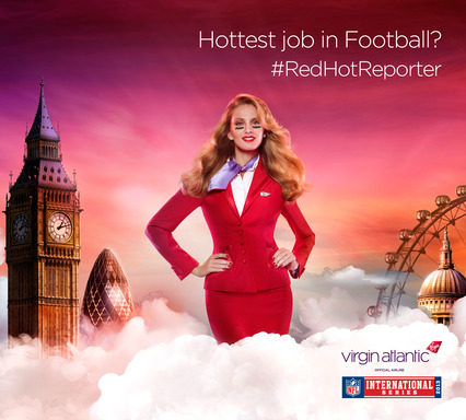 Virgin Atlantic's Red Hot Reporter will go to the NFL International Series game.