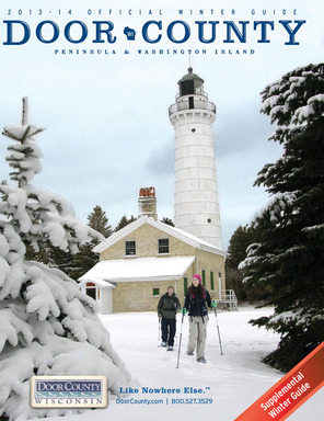The Door County, Wisconsin 2014 winter guidebook provides visitors with a variety of winter travel information and trip ideas. View the online version at DoorCounty.com.