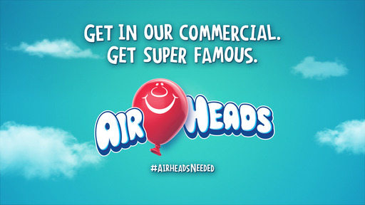"#AirheadsNeeded: Airheads candy searches for America's funniest airhead moments to feature in ""The World Needs More Airheads"" campaign."