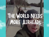 Excuse Me Miss – The internet's funniest airhead moments are featured in a new Airheads campaign.