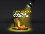 Barcelona Designer's Collective - Bringing New Talents to Light
