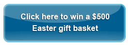 Click here to win a $500 Easter prize basket