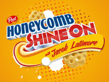 "Honeycomb launches ""Shine On"" campaign April 21, 2014"