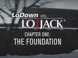 LoDown with LoJack - Chapter One: The Foundation