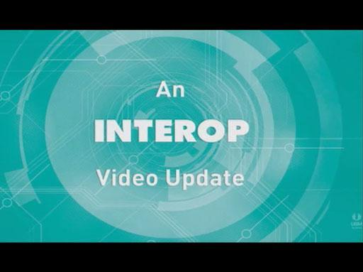An Interop New York Update