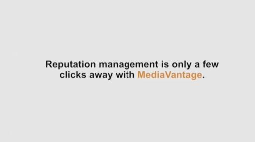 Reputation management is just a few clicks away with MediaVantage