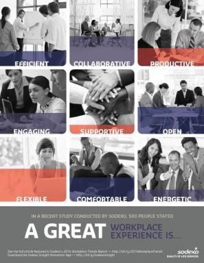 A Great Workplace Experience Is…