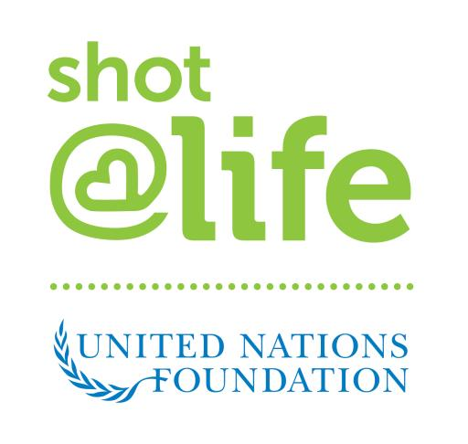 Shot@Life and UN Foundation Partnership