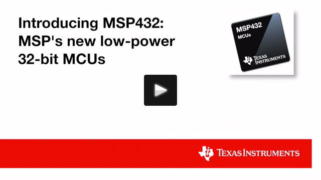 Texas Instruments introduces 32-bit MSP432™ microcontrollers