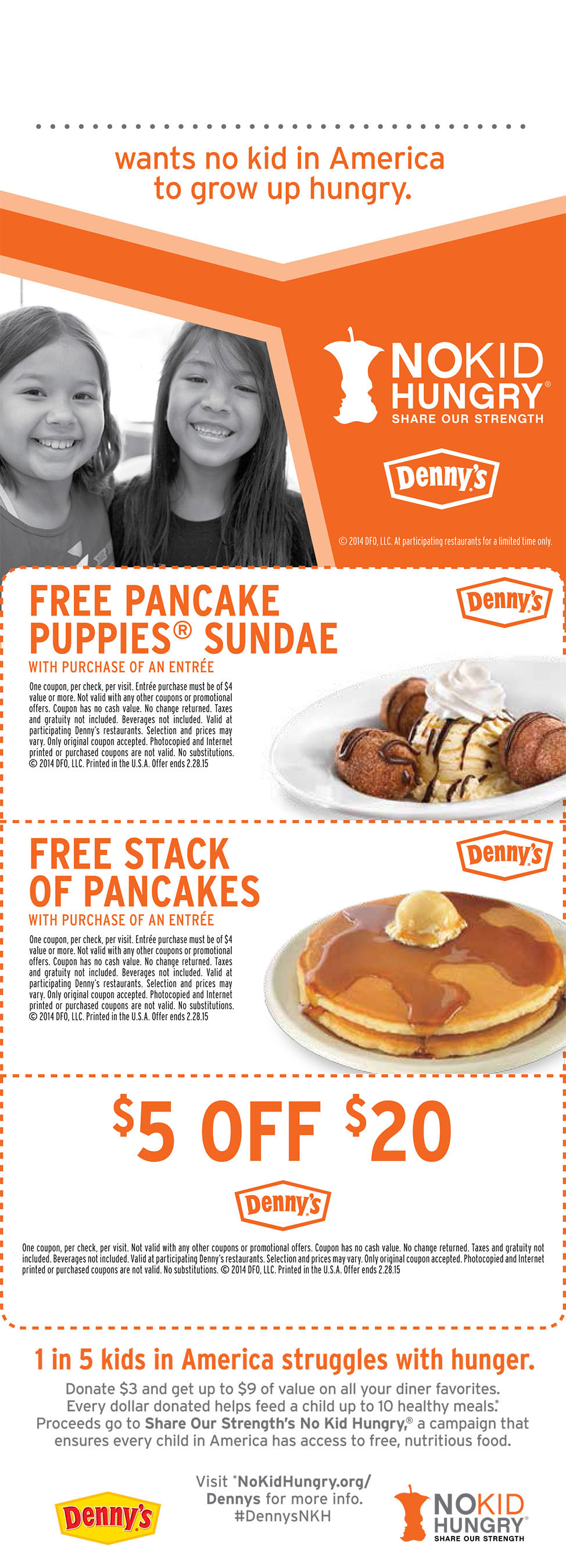 For a $3 donation, guests will receive $9 worth of coupons redeemable at participating Denny's restaurants. Every dollar donated helps feed a child up to 10 healthy meals.