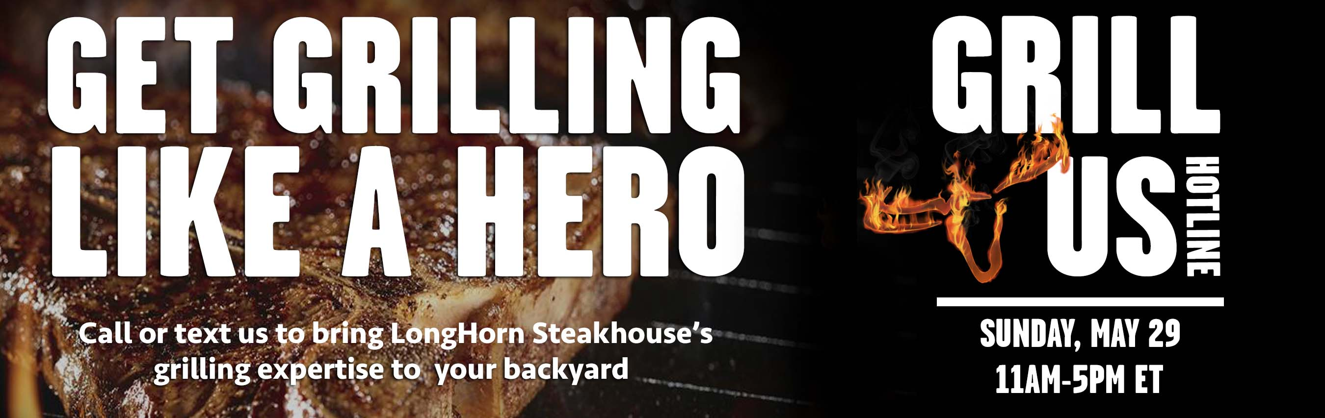 LongHorn Steakhouse Takes The Guesswork Out Of Grilling This Memorial Day  Weekend