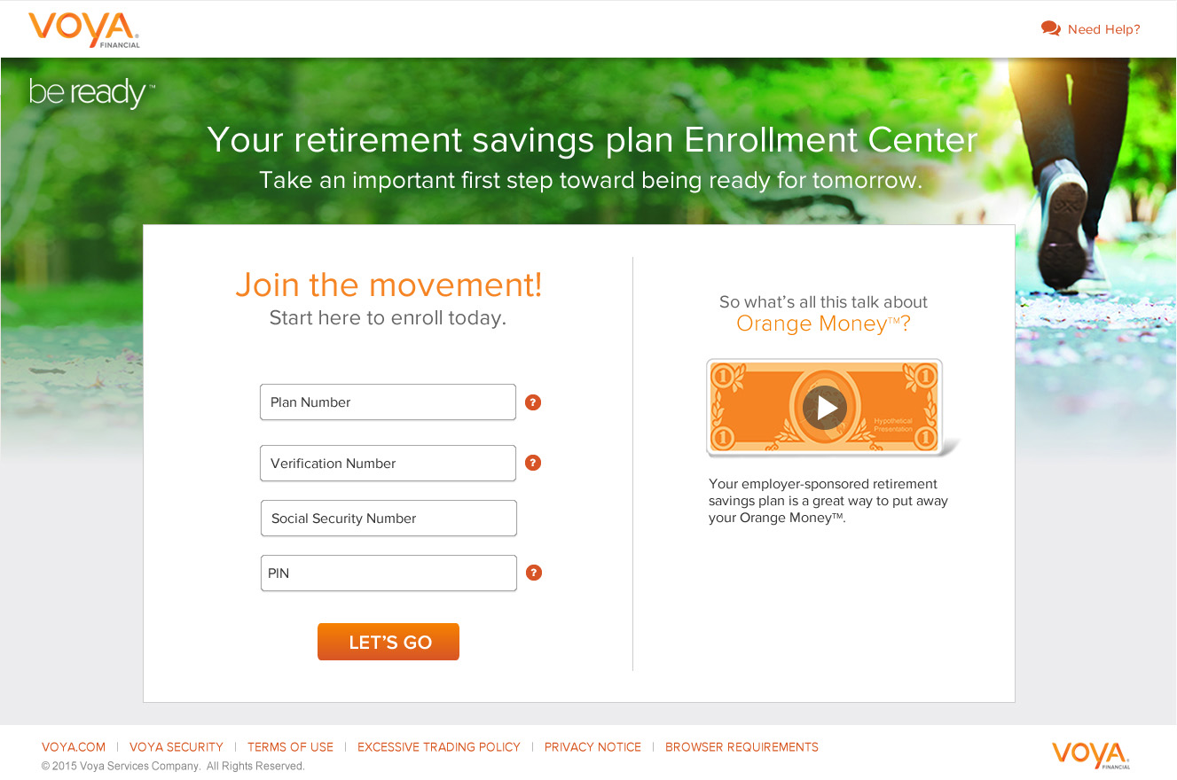 Most employees don't get the full picture when enrolling in their workplace retirement plan. The new myOrangeMoney™ enrollment experience guides users step-by-step through the process and provides a visual snapshot of their retirement readiness based on current savings.
