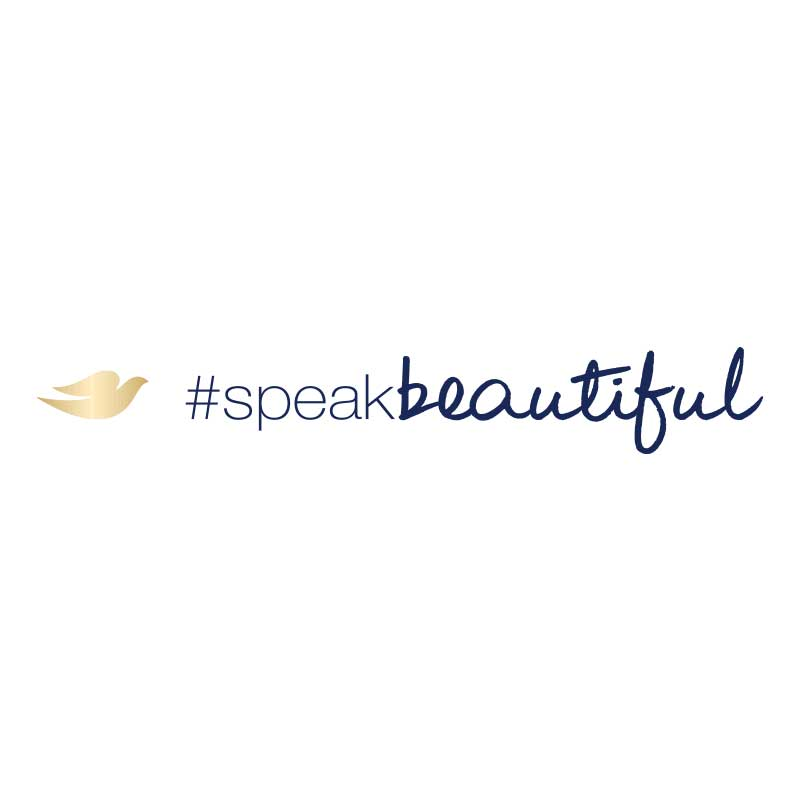 #SpeakBeautiful