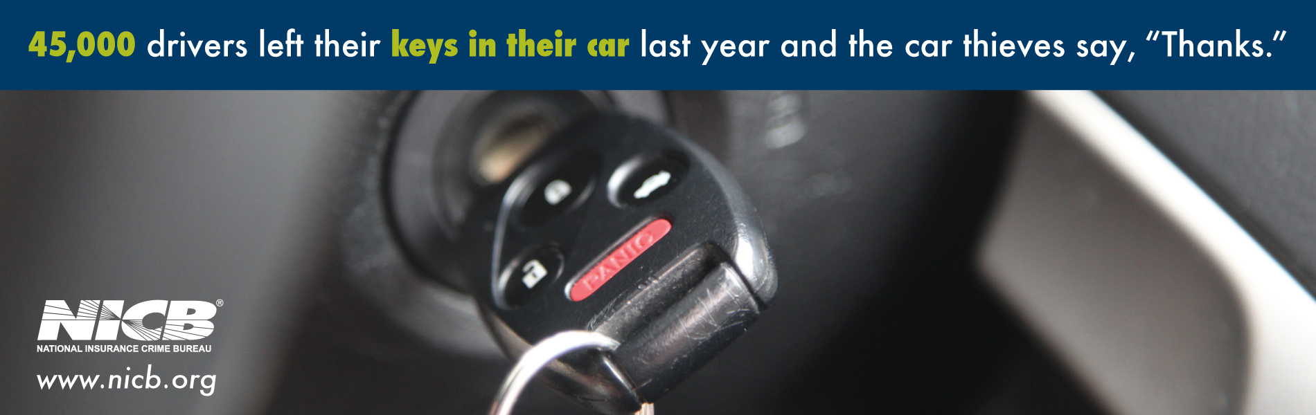 NICB's New PSAs Warn of Keys Left in Cars and Cargo Theft