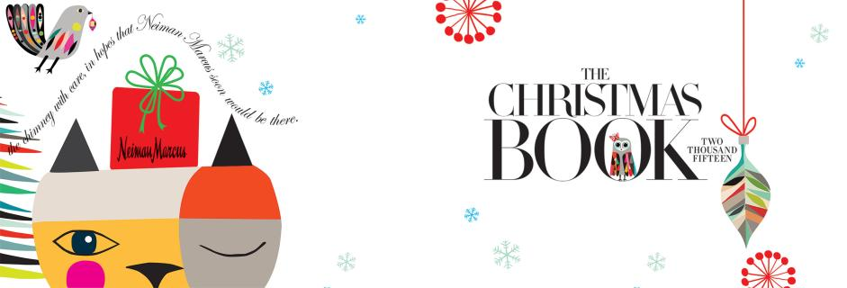 Neiman Marcus Christmas Book.Neiman Marcus Presents The 89th Edition Of Its Legendary