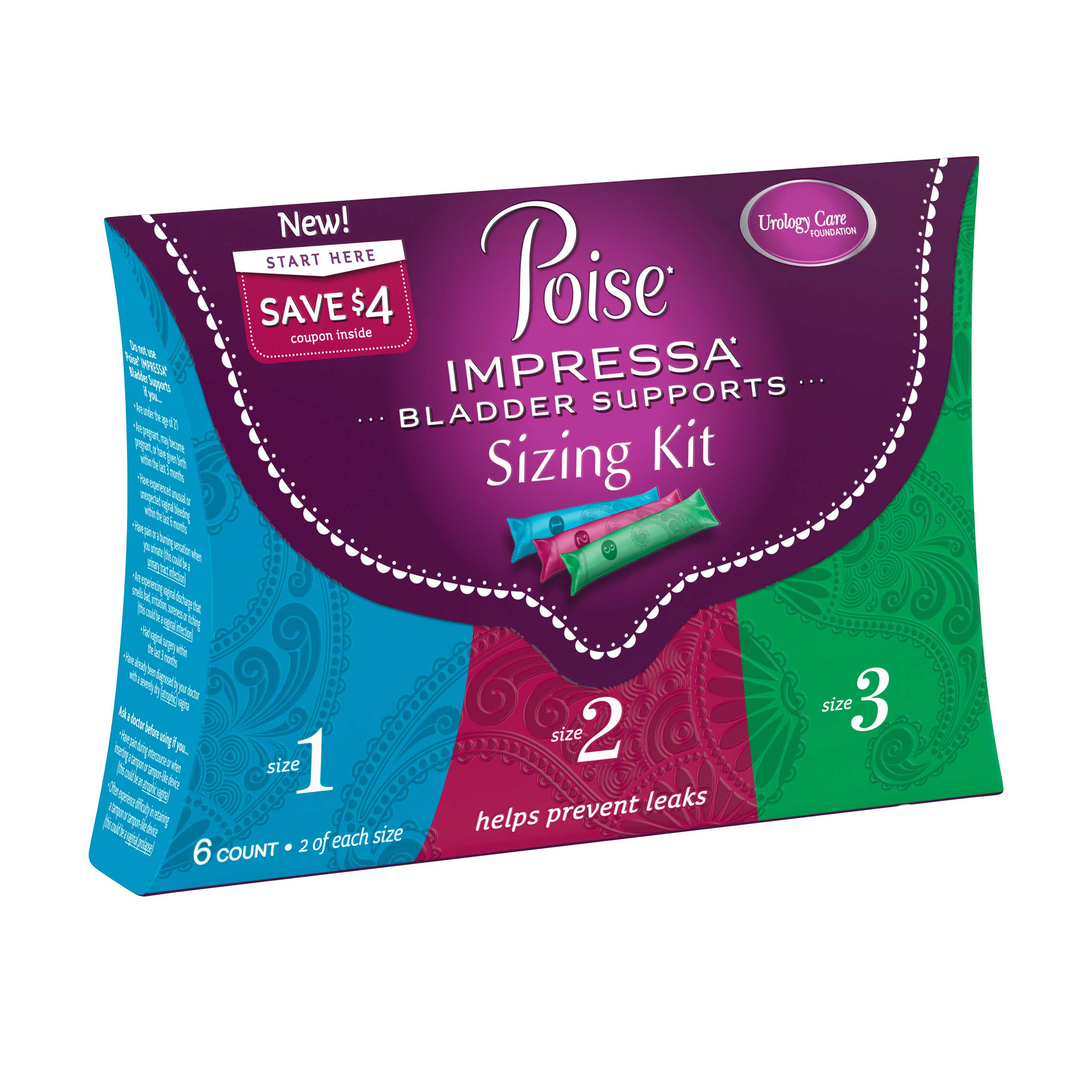 Women should start with the Poise Impressa Sizing Kit to find the size that helps to effectively stop their leaks and fits most comfortably.