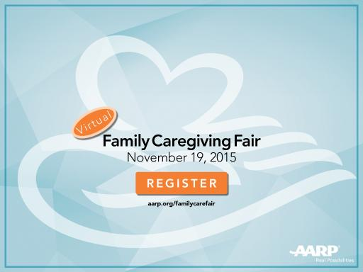 AARP's 1st Virtual Caregiving Fair 11/19 1 - 4pm EST