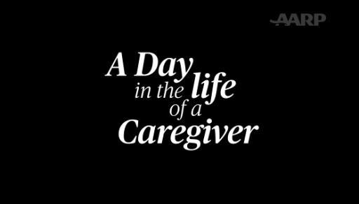 AARP The Magazine spent 24 hours filming the emotional day in the life of caregivers across America