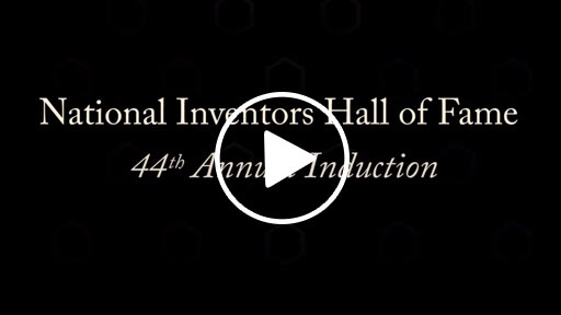 The Key to Inspiring Innovation: Brought to You by the National Inventors Hall of Fame Inductees