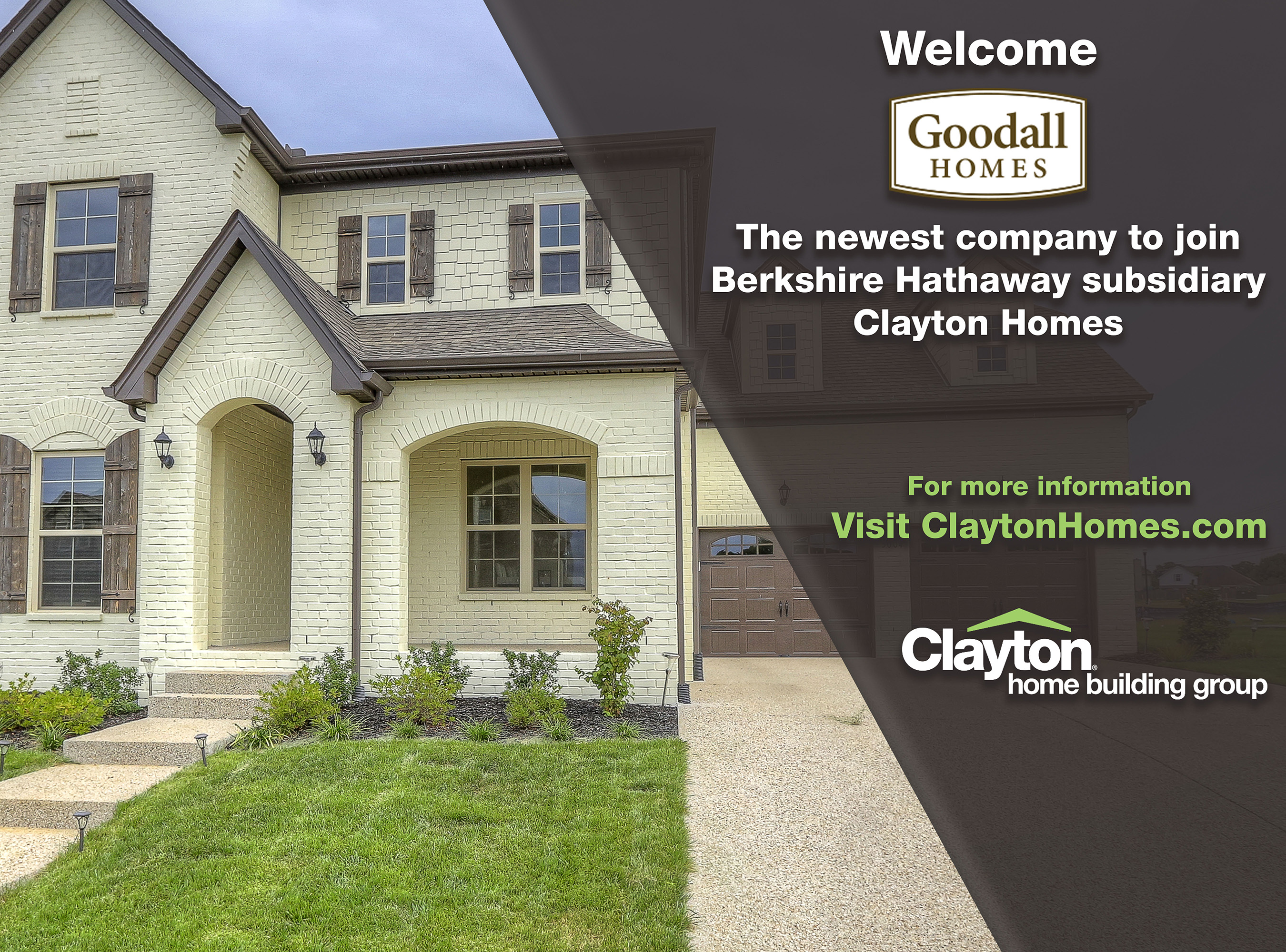 Clayton has acquired Middle Tennessee-based Goodall Homes, expanding the company's footprint into the site-built home market.
