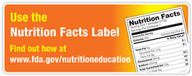 Use the Nutrition Facts Label
