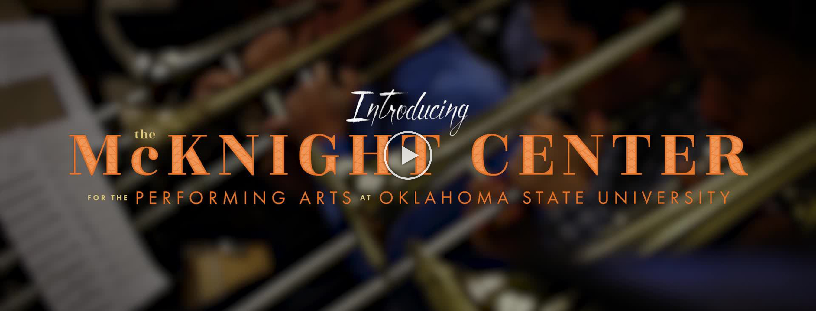 The McKnight Center for the Performing Arts at Oklahoma State University named in honor of visionary gift