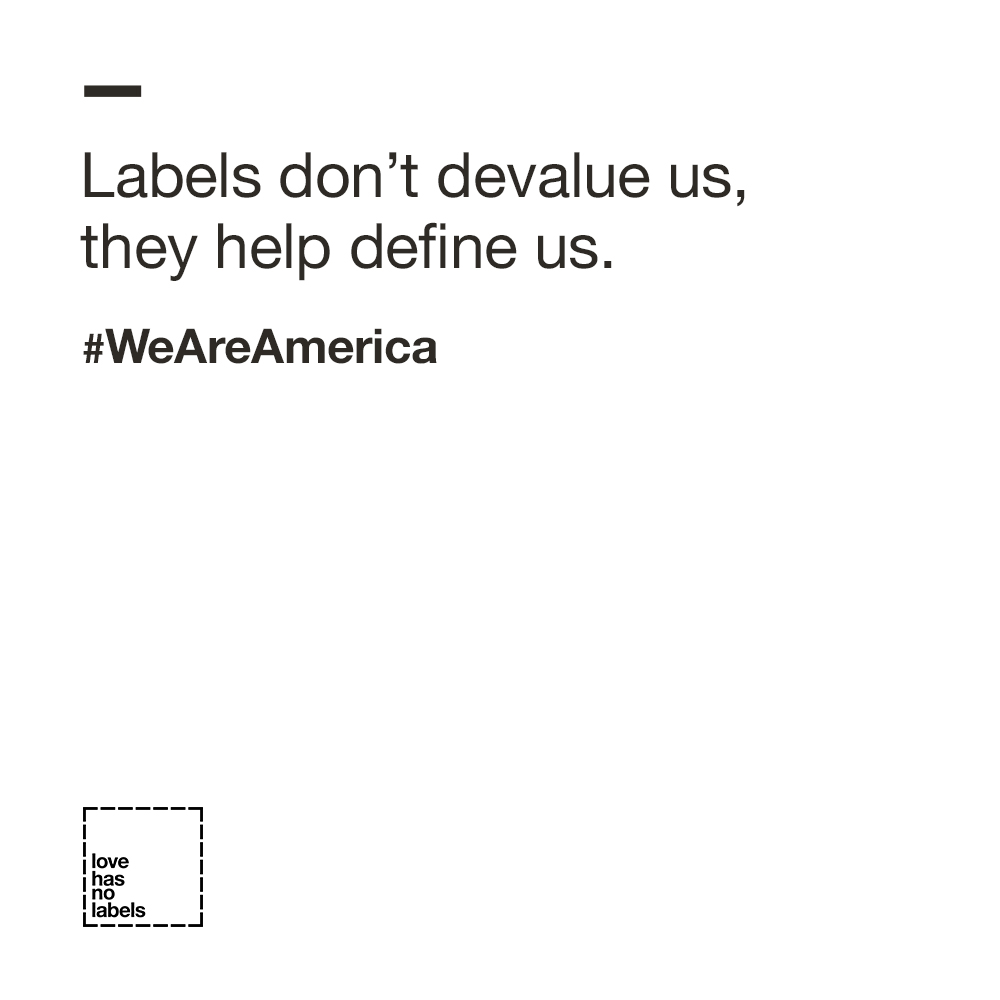 Labels Don't Devalue Us