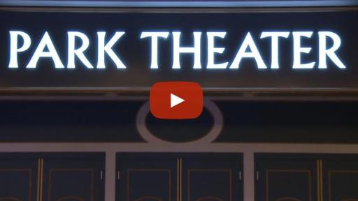 Park Theater Grand Opening